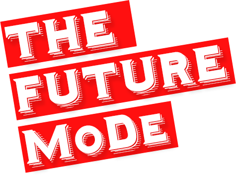 The Future Mode